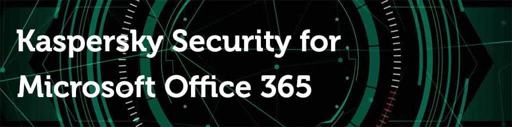 Kaspersky office 365